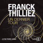 Vente AudioBook : Un Dernier Tour  - Franck Thilliez