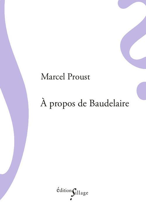à propos de Baudelaire