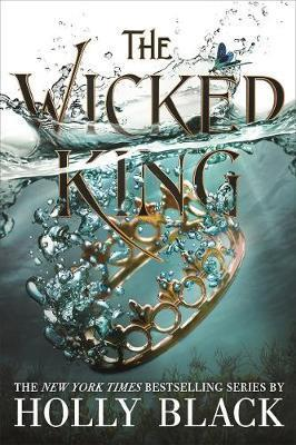 The Wicked King (The Folk of The Air #2) Hardcover