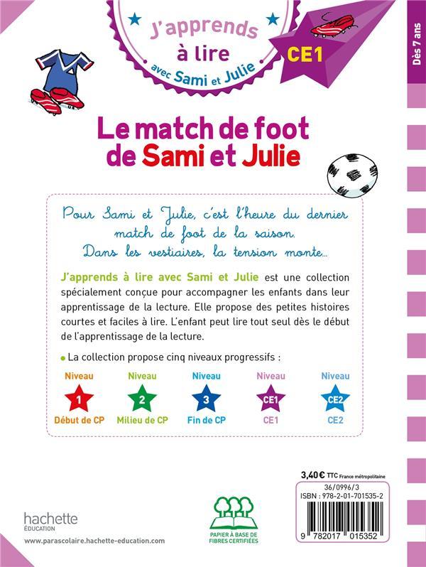 J'apprends à lire avec Sami et Julie ; CE1 ; le match de foot de Sami et Julie