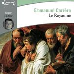 Vente AudioBook : Le Royaume  - Emmanuel CARRÈRE