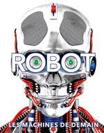 Couverture de Robot - Les Machines De Demain