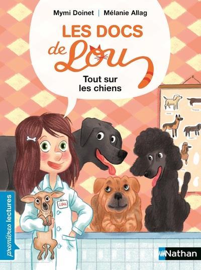 Les docs de Lou ; tout sur les chiens