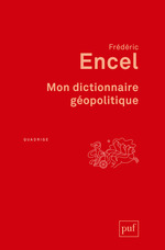 Vente Livre Numérique : Mon dictionnaire géopolitique  - Frédéric Encel
