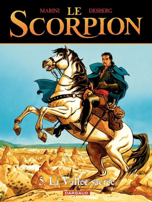 Le scorpion T.5 ; la vallée sacrée