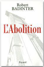 Vente EBooks : L'Abolition  - Robert Badinter