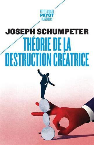 THEORIE DE LA DESTRUCTION CREATRICE