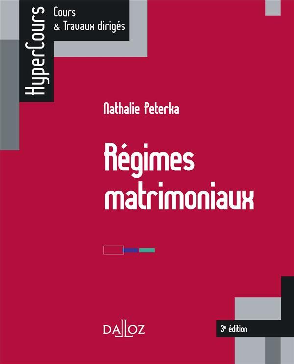 Régimes matrimoniaux (3e édition)