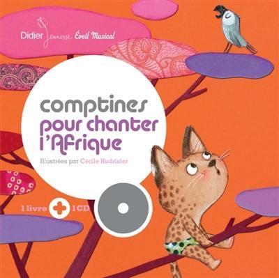 COMPTINES POUR CHANTER L'AFRIQUE HUDRISIER/CECILE