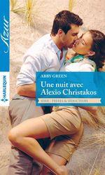 Vente Livre Numérique : Une nuit avec Alexio Christakos  - Abby Green