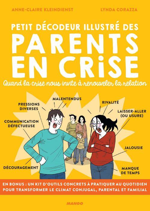 petit décodeur illustré des parents en crise ; quand la crise nous invite à renouveler la relation