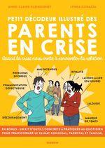 Vente Livre Numérique : Petit décodeur illustré des parents en crise ; quand la crise nous invite à renouveler la relation  - Anne-Claire Kleindienst - Lynda Corazza