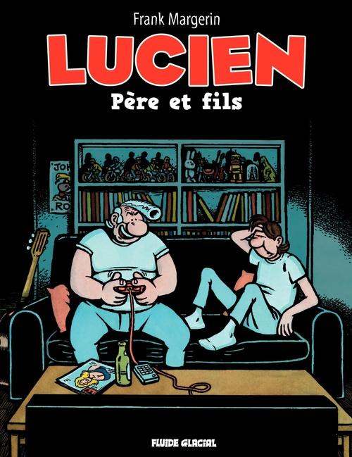Vente Livre Numérique : Lucien (Tome 10) - Père et fils  - Frank Margerin
