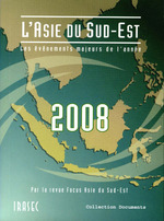 L´Asie du Sud-Est 2008: les évènements majeurs de l´année  - Guy Faure - Arnaud Leveau