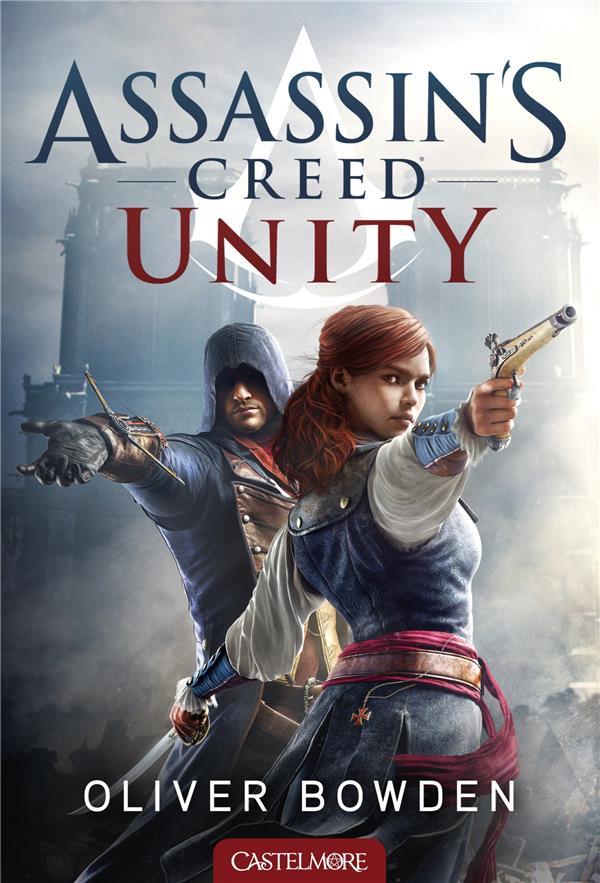 Assassin's Creed ; unity