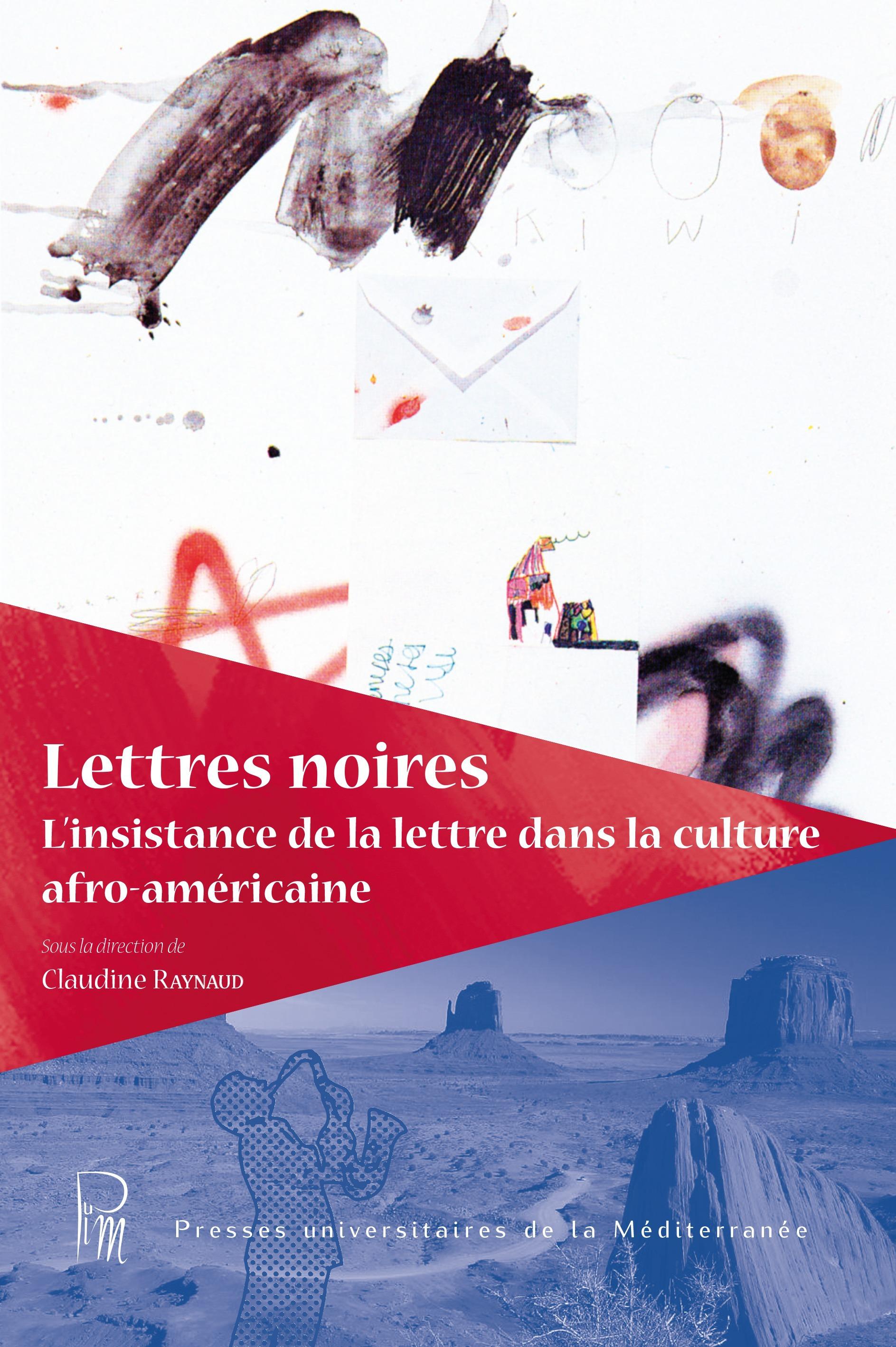 Lettres noires : l'insistance de la lettre dans la culture afro-americaine
