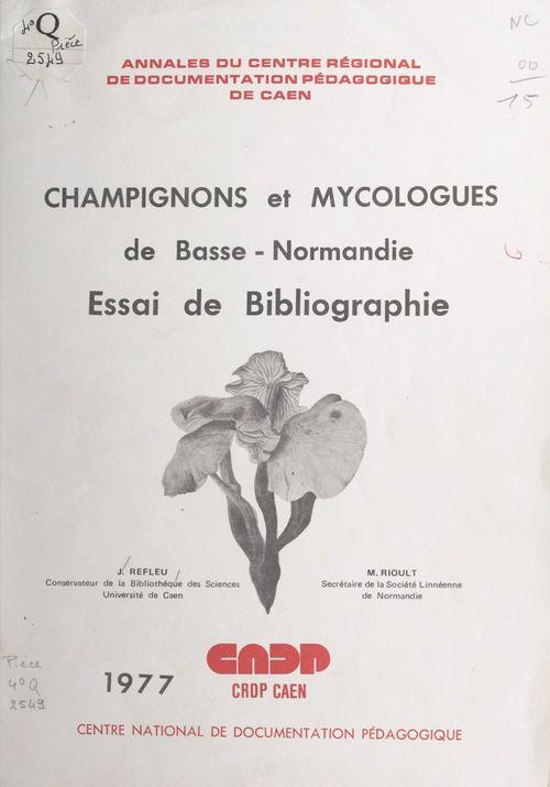 Champignons et mycologues de Basse-Normandie
