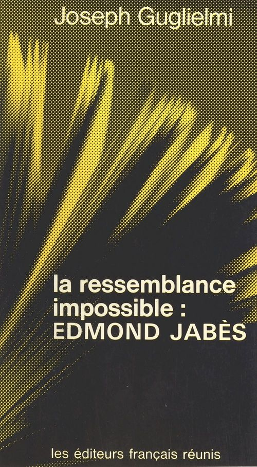 La Ressemblance impossible : Edmond Jabès