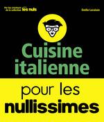 Vente Livre Numérique : Cuisine italienne pour les Nullissimes  - Emilie LARAISON