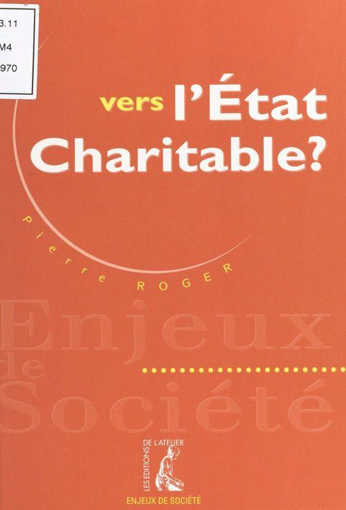 Vers l'etat charitable