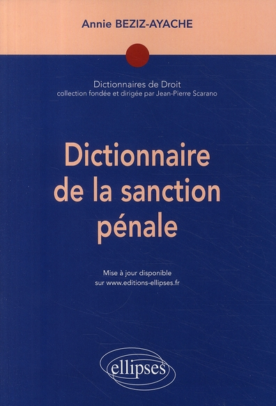Dictionnaire De La Sanction Penale