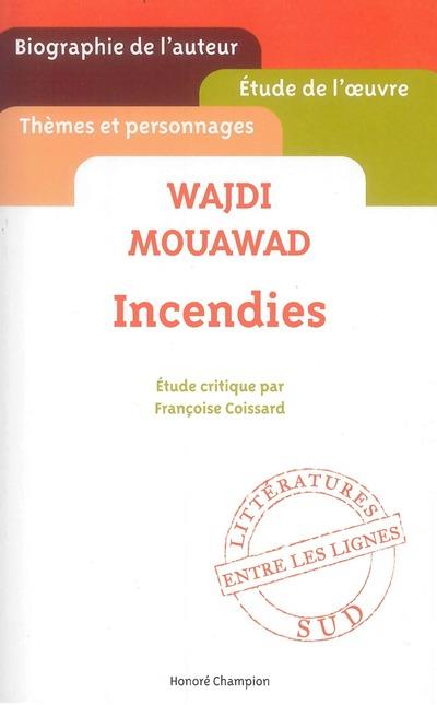 Wajdi Mouawad ; incendies