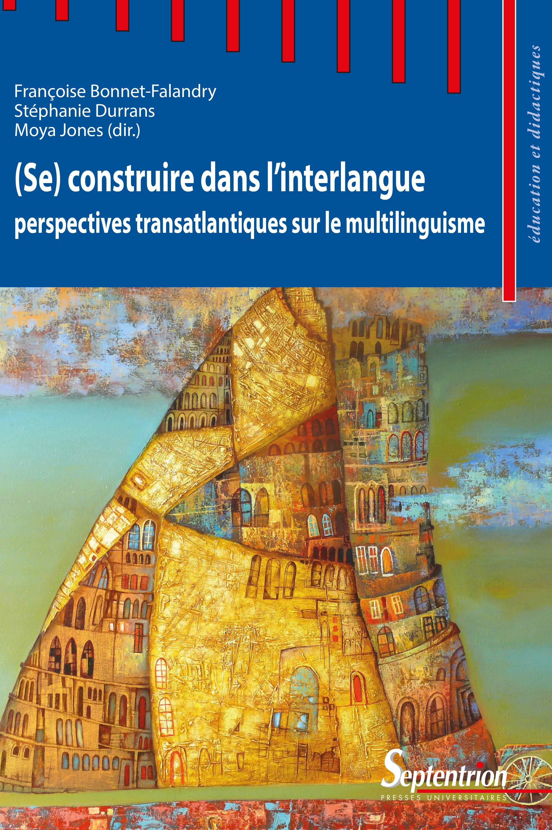 Se construire dans l'interlangue perspectivestransatlantiques sur le multilinguisme