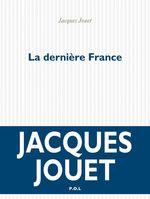 Vente EBooks : La dernière France  - Jacques Jouet