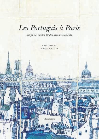 les portugais à Paris ; au fil des siècles et des arrondissements