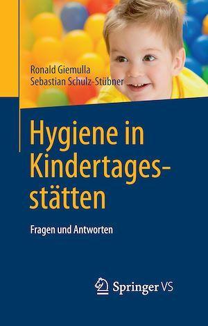 Hygiene in Kindertagesstätten  - Ronald Giemulla  - Sebastian Schulz-Stübner