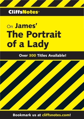 CliffsNotes on James' Portrait of a Lady