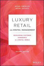 Luxury Retail and Digital Management  - Michel Chevalier - Michel Gutsatz