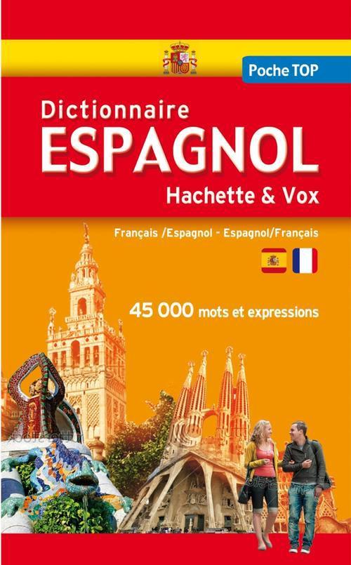 Dictionnaire Poche Top Hachette & Vox ; Francais-Espagnol / Espagnol-Francais