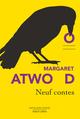 Neuf contes  - Margaret Atwood