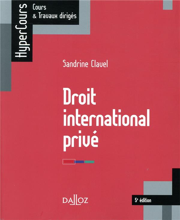 Droit international privé (édition 2018)