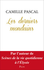Vente EBooks : Les derniers mondains  - Camille Pascal