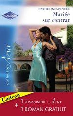 Vente Livre Numérique : Mariée sur contrat - Passion aux Caraïbes (Harlequin Azur)  - Catherine Spencer - Stephanie HOWARD