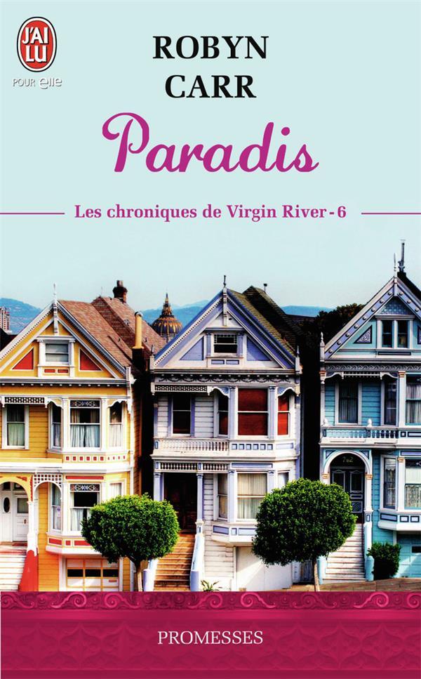 Les chroniques de Virgin River T.6 ; paradis
