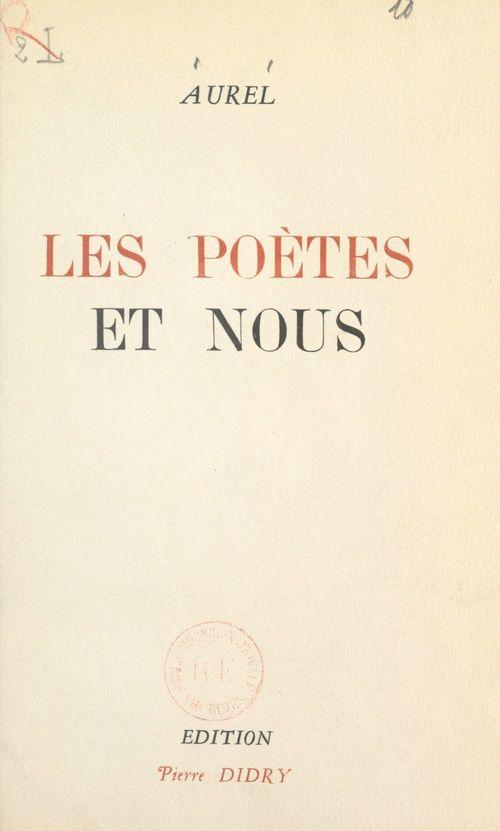 Vente Livre Numérique : Les poètes et nous  - Aurel