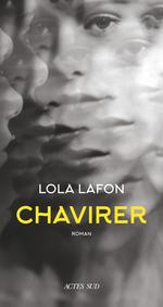 Chavirer  - Lola Lafon