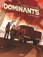 Vente EBooks : Les Dominants T.1 ; la grande souche  - Sylvain Runberg