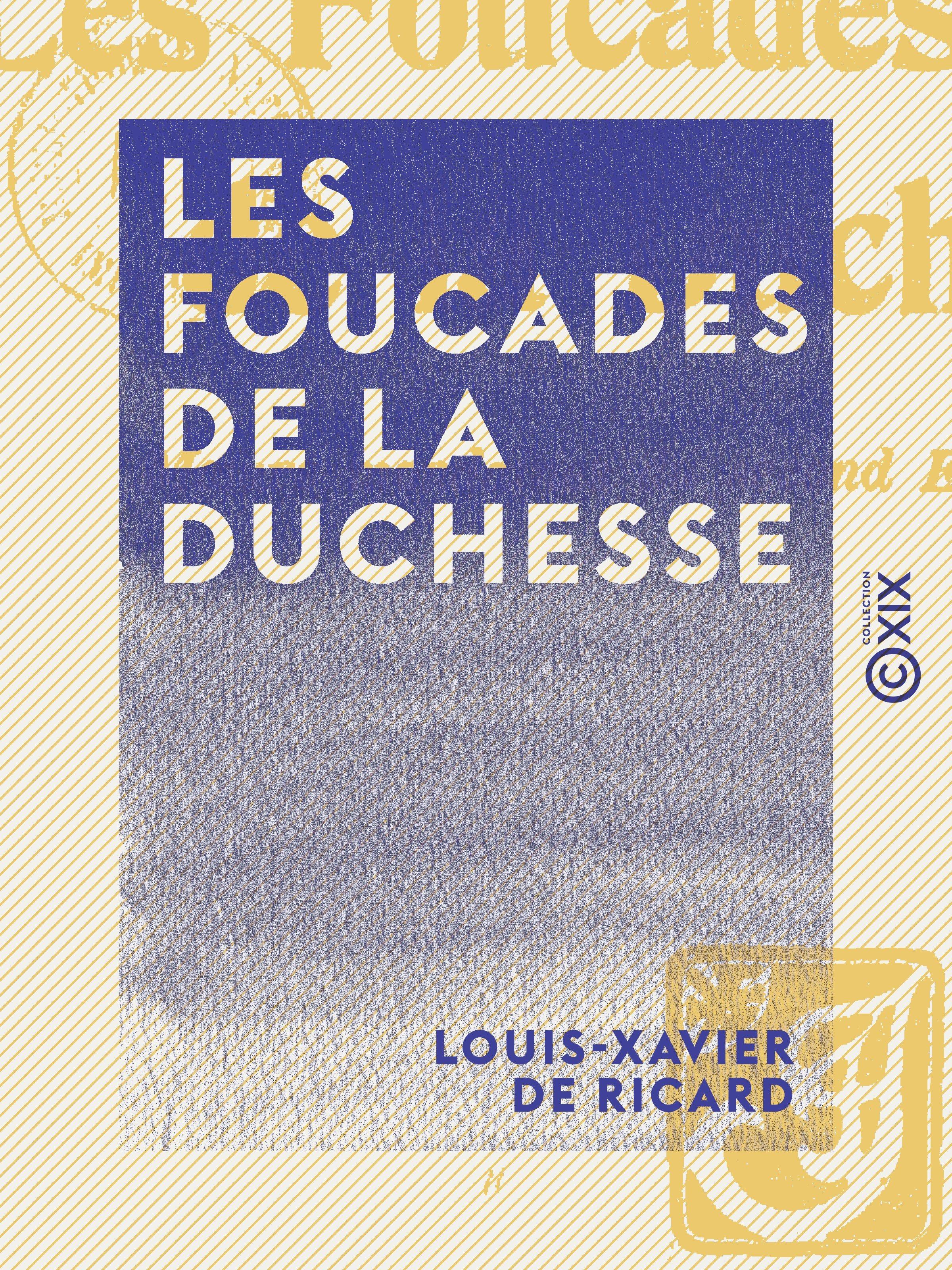 Les Foucades de la duchesse