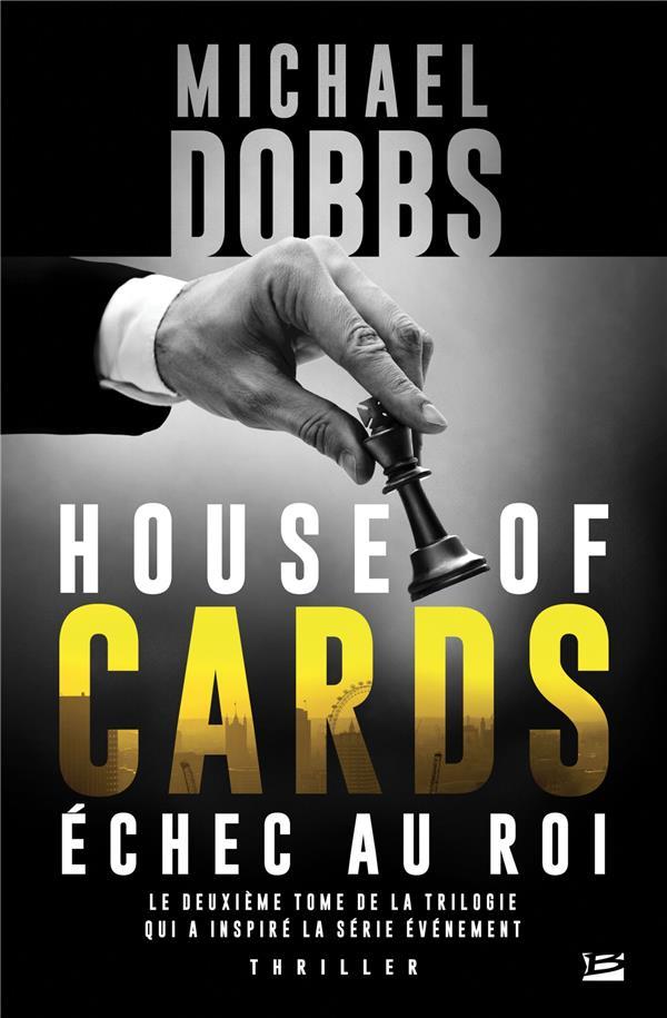 House of cards T.2 ; échec au roi