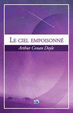 Vente Livre Numérique : Le ciel empoisonné  - Arthur Conan Doyle