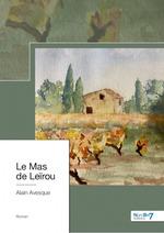 Le mas de Leirou  - Avesque Alain