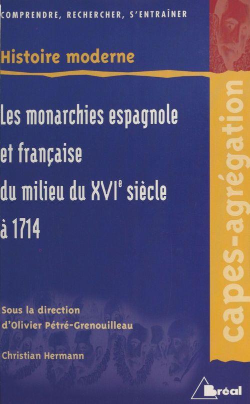 Monarchies francaises et espagnoles