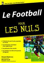 Vente Livre Numérique : Le Football pour les Nuls, mégapoche  - Mickaël Grall - Vincent RADUREAU