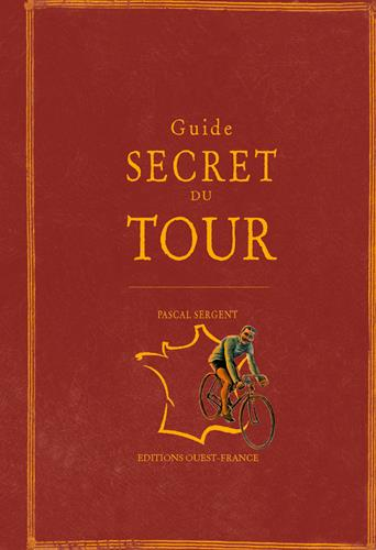Guide secret du tour