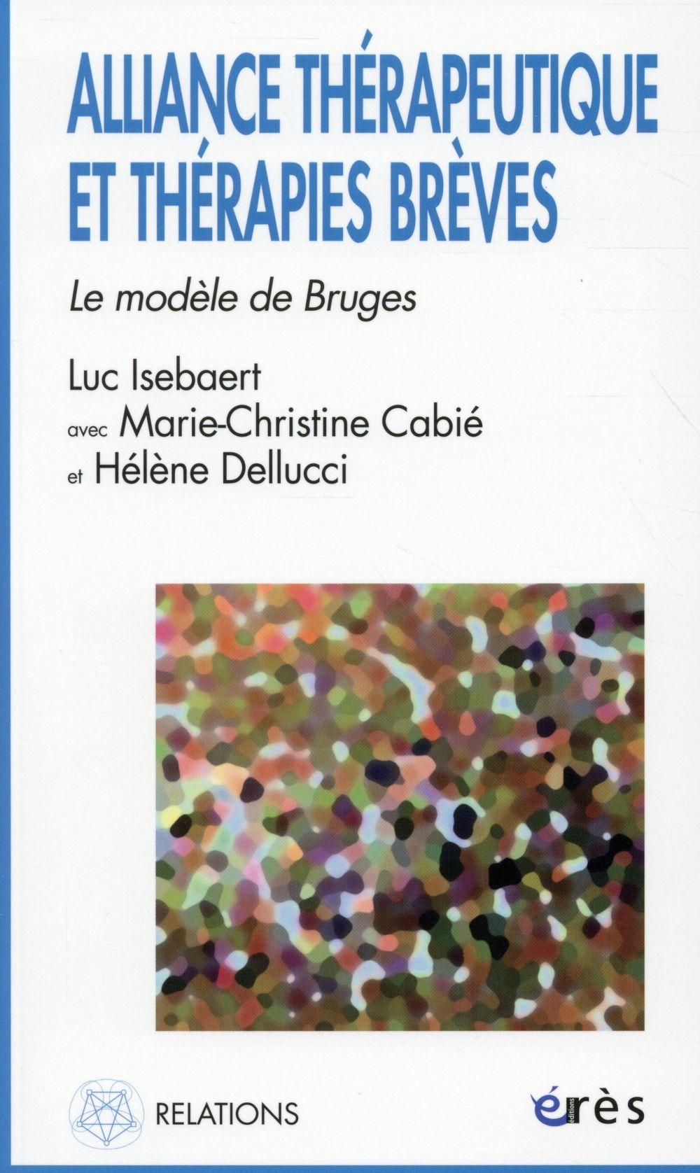 Alliance thérapeutique et thérapies brèves ; le modèle de Bruges