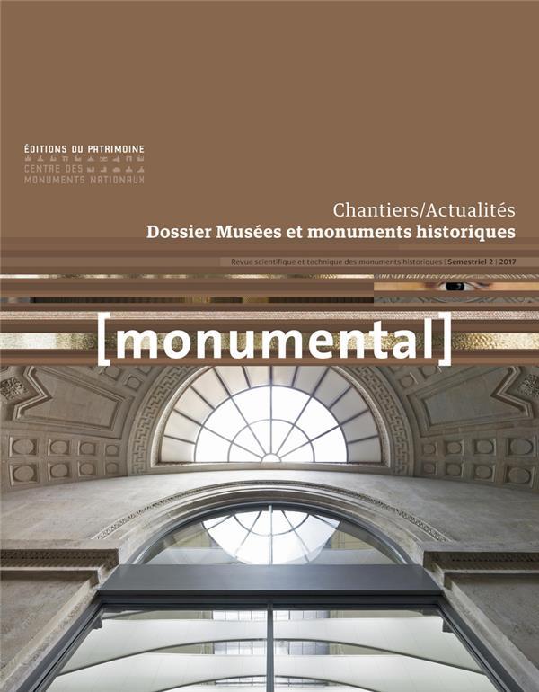 Monumental n.2017/2 ; musees et monuments historiques